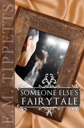 <strong>Like a little romance? Or a lot? Then we think you'll love this FREE excerpt by our brand new Romance of the Week, E.M. Tippetts' <em>SOMEONE ELSE'S FAIRYTALE -</em> <strong>44 out of 45 Rave Reviews and Now Just 99 Cents <strong>or FREE via Kindle Lending Library!</strong></strong></strong>