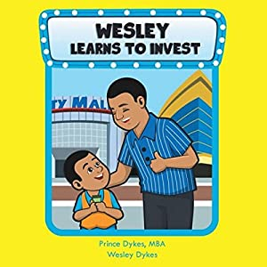 Wesley Learns to Invest Audiobook