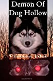 Demon of Dog Hollow, Vincent Jiles, 1461128005