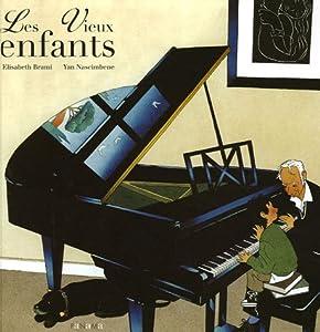 """Afficher """"Les vieux enfants"""""""