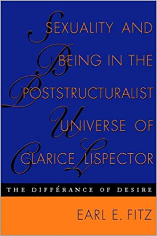 Amazon Hörbücher mp3 herunterladen Sexuality and Being in the Poststructuralist Universe of Clarice Lispector: The Differance of Desire  (Texas Pan American Series) by Earl E. Fitz in German PDF MOBI 0292725299