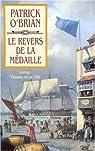Les Aventures de Jack Aubrey, Tome 11 : Le Revers de la médaille  par O'Brian