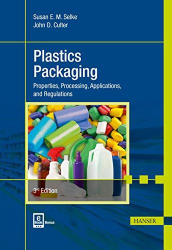 Plastics Packaging 2E: Properties, Processing,...