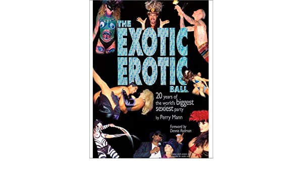 exotic erotic ball Annual