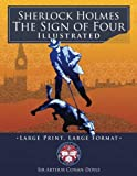 "Image of Sherlock Holmes: The Sign of Four - Illustrated, Large Print, Large Format: Giant 8.5"" x 11"" Size: Large, Clear Print & Pictures - Complete & Unabridged! (University of Life Library)"