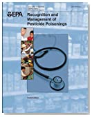Recognition and Management of Pesticide Poisonings: 6th Edition