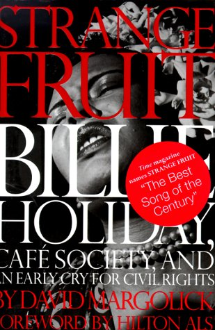 Download Strange Fruit: Billie Holiday, Cafe Society, and an Early Cry for Civil Rights pdf