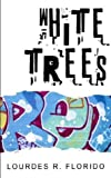 img - for White Trees book / textbook / text book