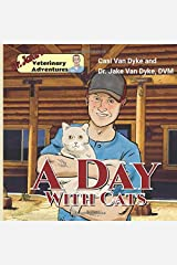 Dr. Jake's Veterinary Adventures: A Day with Cats Paperback