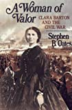 A Woman of Valor, Stephen B. Oates, 0029234050