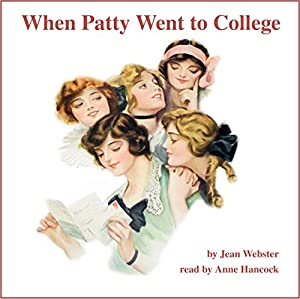 When Patty Went to College Audiobook