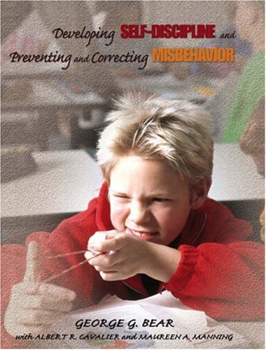 Developing Self-Discipline and Preventing and Correcting Misbehavior