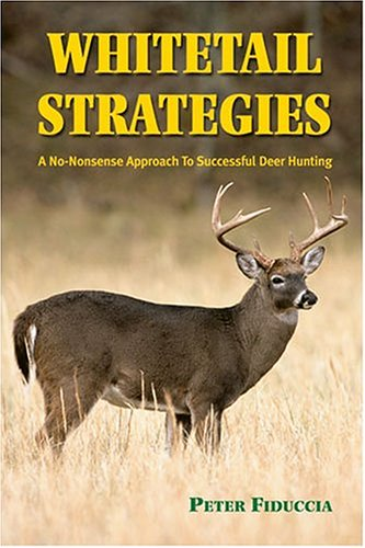 Download Whitetail Strategies: A No-Nonsense Approach to Successful Deer Hunting ebook