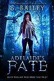 Adelaide's Fate (Her Fate Series Book 1) Pdf Epub Mobi