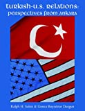 Turkish-U.S. Relations: Perspectives From Ankara