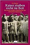 img - for Kaiser sterben nicht im Bett. by Fik Meijer (2003-09-30) book / textbook / text book