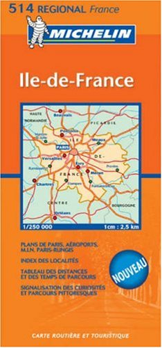 France: Ile-de-France (Michelin Regional, No. 514) (French Edition)