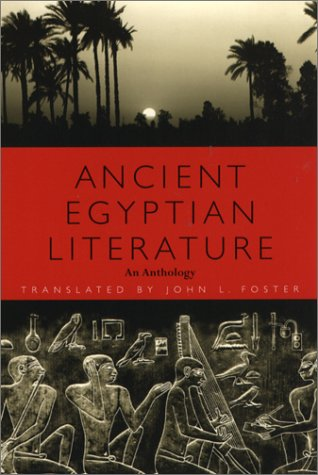 (Ancient Egyptian Literature: An Anthology)