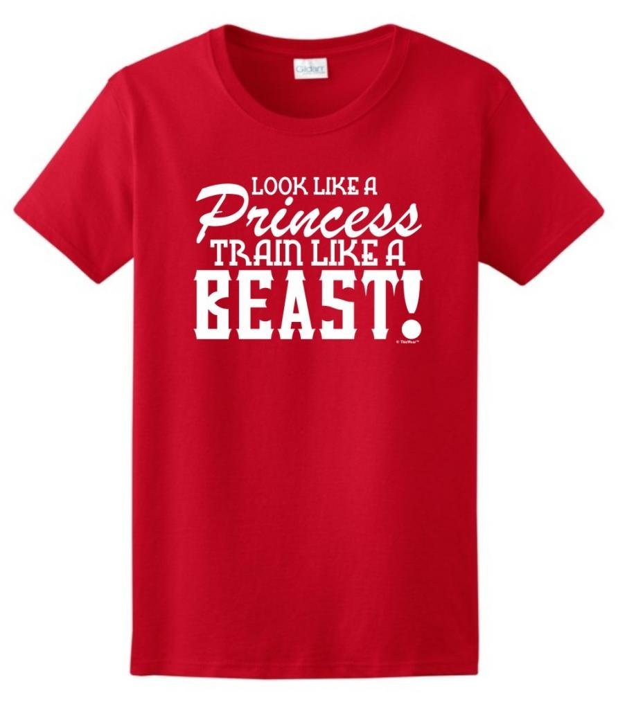 Look Like A Princess Train Like A Beast T Shirt 3106