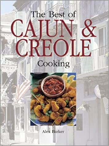 Best of Cajun and Creole Cooking
