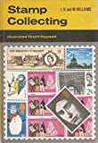 Stamp Collecting (Illustrated Teach Yourself)