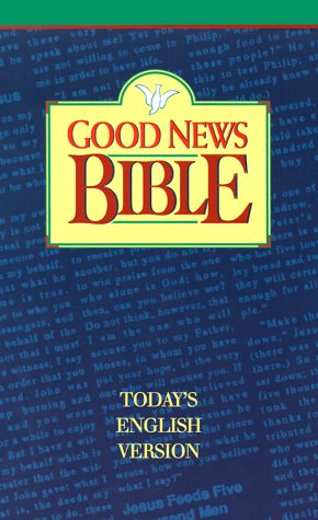 Good News Bible: Today's English Version