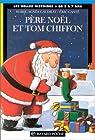 Le Père Noël et Tom Chiffon par Gaudrat