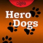 Hero Dogs: Great Stories of Loyalty, Courage & Cunning | Barbara O'Dair