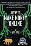 How to Make Money Online: Learn how to make money from home with my step-by-step plan to build a $50