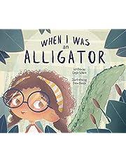 When I Was an Alligator