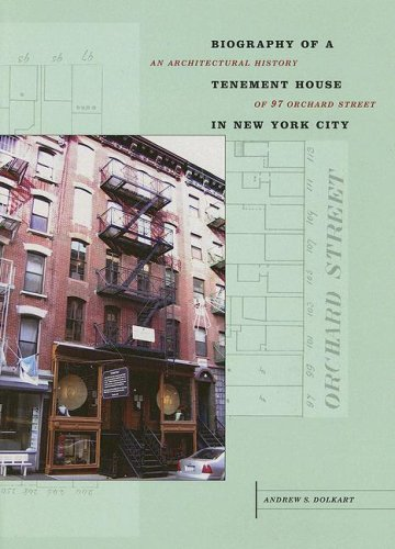 Biography of a Tenement House in New York City: An...