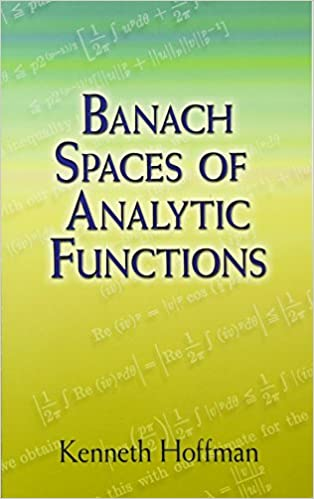 Banach Spaces Of Analytic Functions Dover Books On Mathematics