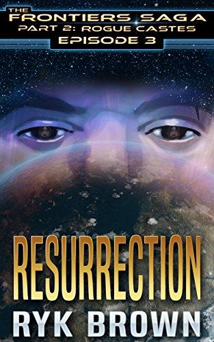 Resurrection Part (Ep.#3 -