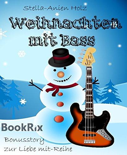 Weihnachten mit Bass: Bonusstory zur Liebe mit-Reihe (German Edition)