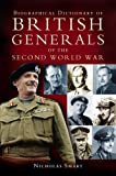 Biographical Dictionary of British Generals of