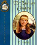 The Railway Children, Edith Nesbit, 0694012858