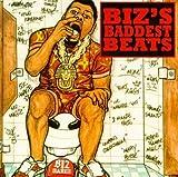 Biz's Baddest Beats