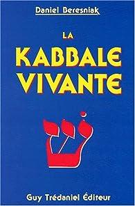 Kabbale vivante par Daniel Béresniak