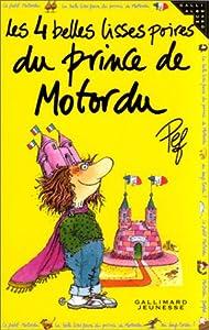 """Afficher """"Les 4 belles lisses poires du prince de Motordu"""""""