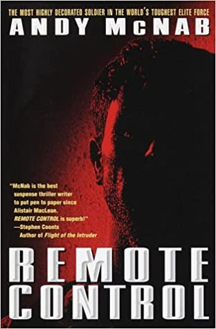 Remote Control: Andy McNab: 9780345428059: Amazon.com: Books