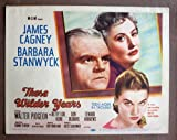 BZ43 WILDER YEARS James Cagney/Stanwyck 1956 Lobby Card. This is an original lobby card; not a dvd or video. Lobby cards were used to advertise film playing at theater and they measure 11 by 14 inches.