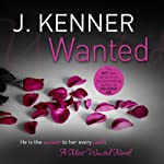 Wanted: Most Wanted Book 1 | J. Kenner