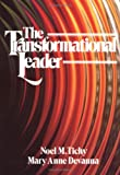 The Transformational Leader, Noel M. Tichy and Mary Anne Devanna, 0471623342