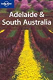 Front cover for the book Lonely Planet Adelaide & South Australia by Susannah Farfor