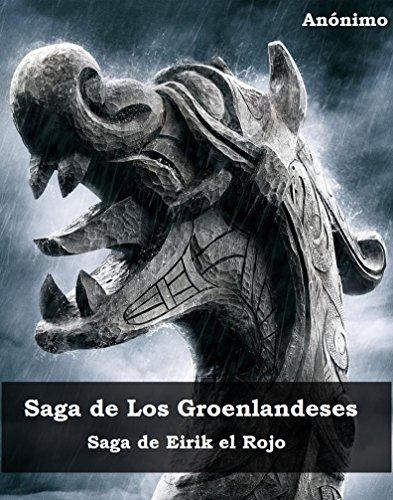 saga-de-los-groenlandeses-saga-de-eirik-el-rojo-sagas-nordicas-n-2-spanish-edition