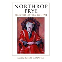 Northrop Frye: Selected Letters, 1934-1991