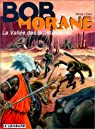 Bob Morane, tome 10 : La vallée des brontosaures par Vernes