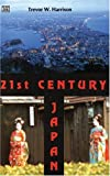21st Century Japan, Trevor W. Harrison, 1551643073