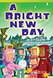 A Bright New Day, Helen Bethune, 1480717398