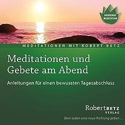 Meditationen und Gebete am Abend